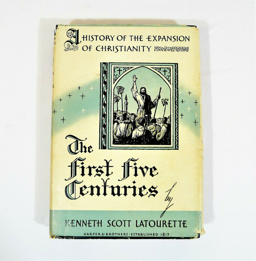 The First Five Centuries History of the Expansion of Christianity Hardback Book