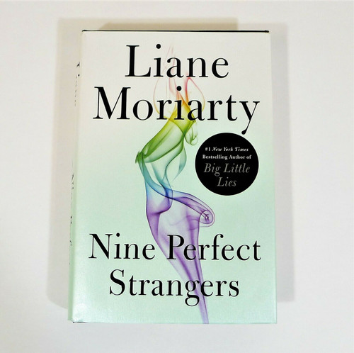 Nine Perfect Strangers Hardback Book by Liane Moriarty