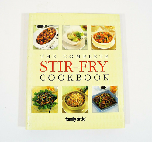 Family Circle The Complete Stir-Fry Cookbook Hardback Book