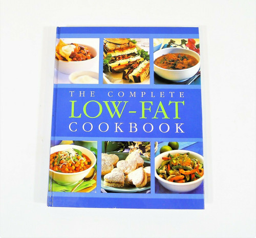 The Complete Low Fat Cookbook Hardcover Book