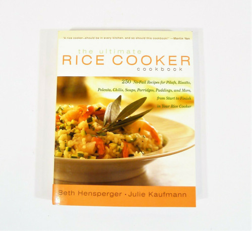 The Ultimate Rice Cooker Cookbook Paperback Book - 250 No-Fail Recipes