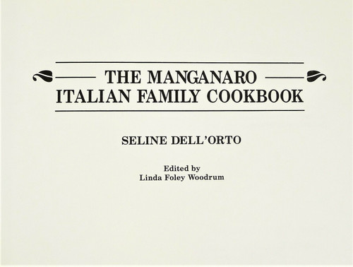 Manganaro Italian Family Cookbook by Seline Dell'Orto Hardcover Book