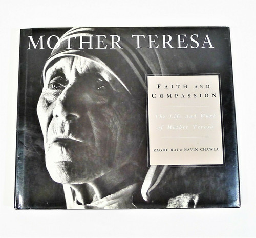 Faith and Compassion The Life and Work of Mother Teresa Hardback Book