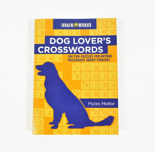 Brain Works Dog Lover's Crosswords Paperback Book 100 Fun Puzzles