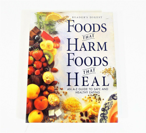 Foods That Harm, Foods That Heal Hardback Book
