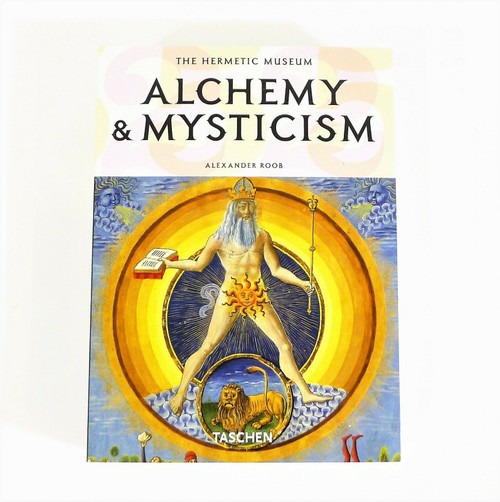 Alchemy and Mysticism The Hermetic Museum Paperback Book by Alexander Roob