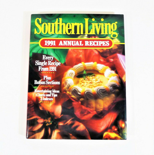 Southern Living 1991 Annual Recipes Cookbook Hardback Book