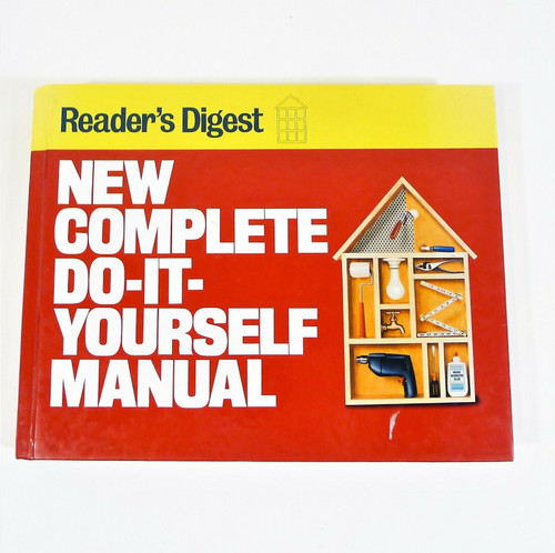 New Complete Do-It-Yourself Manual by Reader's Digest Editors Hardcover Book