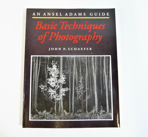 An Ansel Adams Guide Basic Techniques of Photography Paperback Book