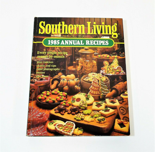 Southern Living 1985 Annual Recipes Cookbook Hardback Book