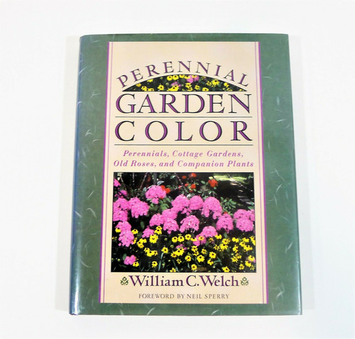 """Perennial Garden Color Hardcover Book by William C. Welch - 11.5"""" T x 9"""" W"""