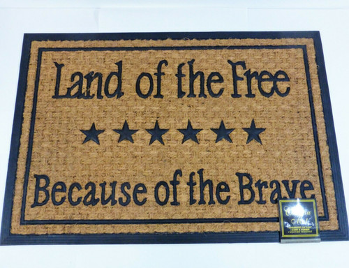 "Chateau Door Mat 24"" x 36"" - Land Of The Free Because Of The Brave -  NEW"