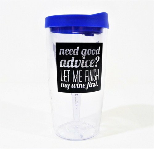 """Need Good Advice?"" Wine Travel Cup with Wine Glass Inside Plastic Travel Cup"