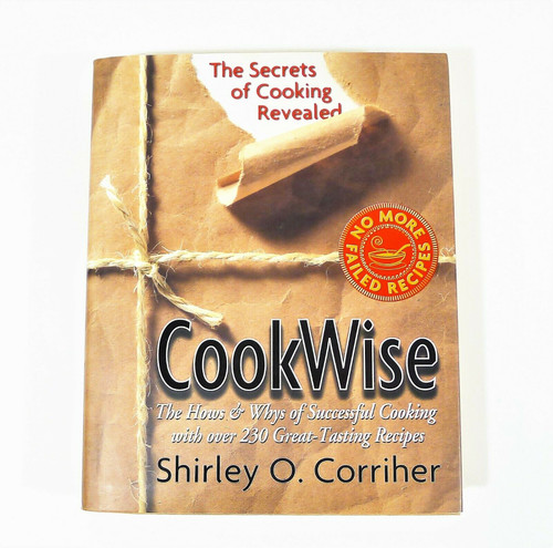 CookWise The Hows & Whys of Successful Cooking Cookbook Hardback Book