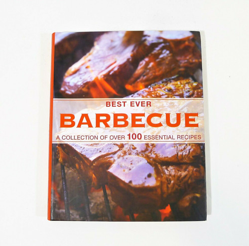 Best Ever Barbecue A Collection of Over 100 Essential Recipes Paperback Book