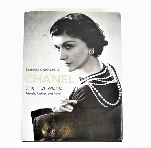 Chanel and Her World: Friends, Fashion, and Fame Hardback Book