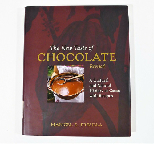 The New Taste of Chocolate Revised Hardback Book History of Cacao with Recipes