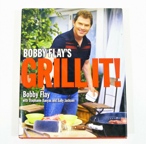 Bobby Flay's Grill It! Cookbook Hardback Book