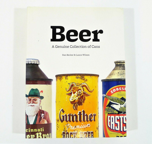 Beer A Genuine Collection of Cans Paperback Book