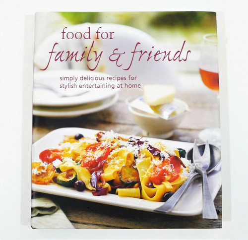 Food for Family & Friends Cookbook Hardback Book by Ryland Peters & Small