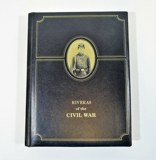 Halbert's Family Heritage Riveras of the Civil War Hardback Book