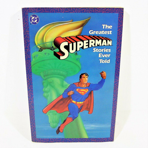The Greatest Superman Stories Ever Told DC Comics Paperback Book Fourth Printing