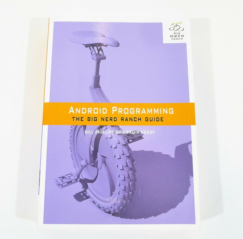 Android Programming The Big Nerd Ranch Guide Paperback Book **SEE DESCRIPTION