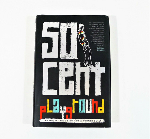 50 Cent Playground Hardcover Book - The Mostly True Story of a Former Bully