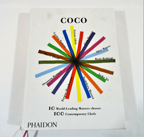 Coco 10 World-Leading Masters Choose 100 Contemporary Chefs Hardcover