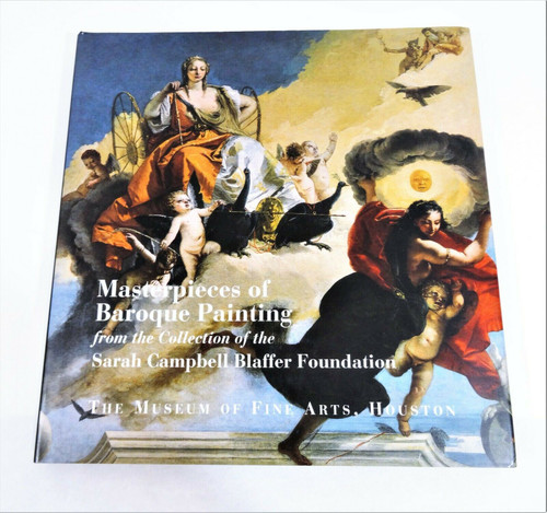 Masterpieces of Baroque Painting -Sarah Campbell Blaffer Collection Hardcover