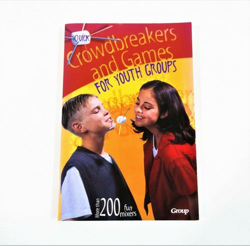 Quick Crowdbreakers & Games for Youth Groups 1988 Softcover