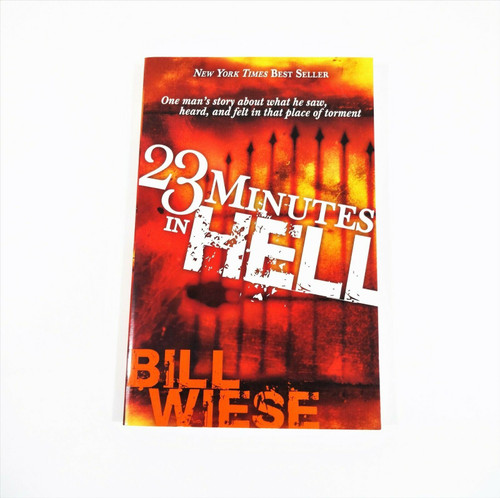 23 Minutes in Hell : One Man's Story about What He Saw, Heard & Felt Paperback