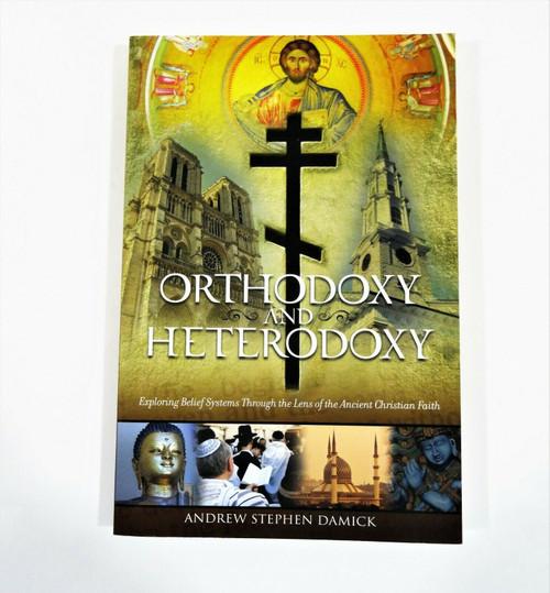 Orthodoxy & Heterodoxy - Exploring Belief Systems Andrew Amick Paperback