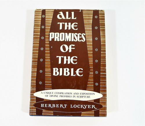 All the Promises of the Bible Sixth Printing Hardback Book **INSCRIBED