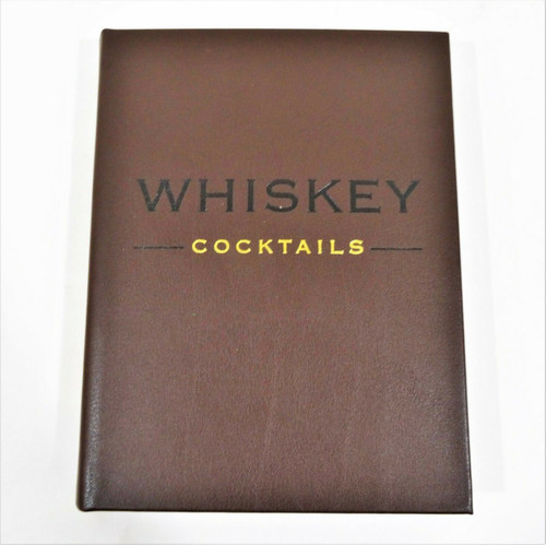 Whiskey Cocktails A Curated Collection of 100 Recipes Old School-Classics HC