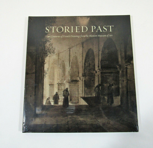 Storied Past 4 Centuries of French Drawings *New Factory Sealed Soft Cover*