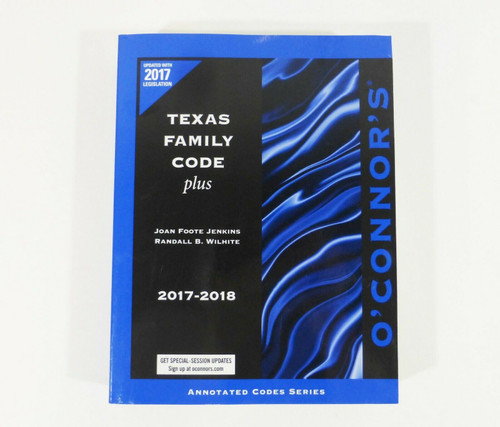 Texas Family Code Plus 2017-2018 Softcover Book