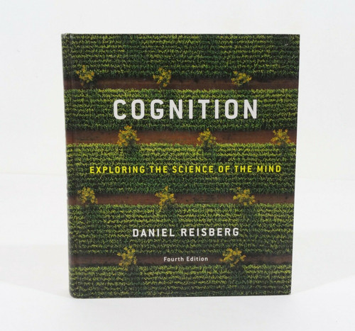 Cognition Exploring The Science Of The Mind 4th Edition Hardcover Book