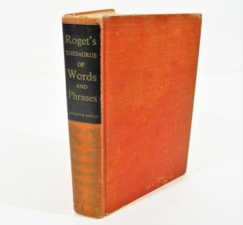 Vintage 1947 Roget's Thesaurus of Words and Phrases Hardback Book - SEE DESCR.