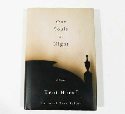 Our Souls at Night Hardback Book by Kent Haruf