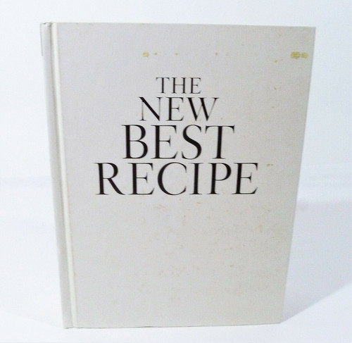 The New Best Recipe by Cook's Illustrated Magazine Hardback Book - *NO DUSTCOVER