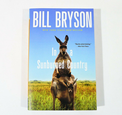In a Sunburned Country Paperback Book by Bill Bryson