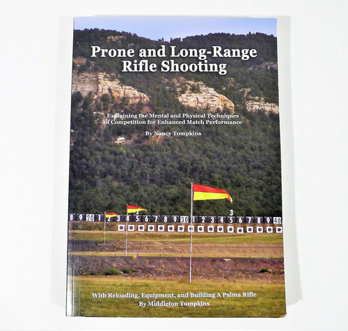 Prone and Long-Range Rifle Shooting Paperback Book by Nancy Tompkins
