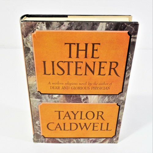The Listener by Taylor Caldwell 1960 Hardcover Book