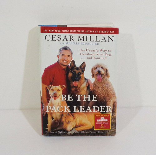 Be the Pack Leader by Cesar Millan Hardcover Book