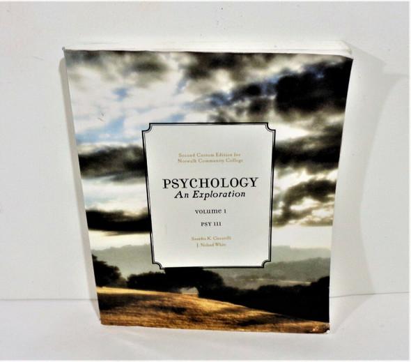 Psychology: An Exploration Volume 1 Psy 111 by Ciccarelli & White