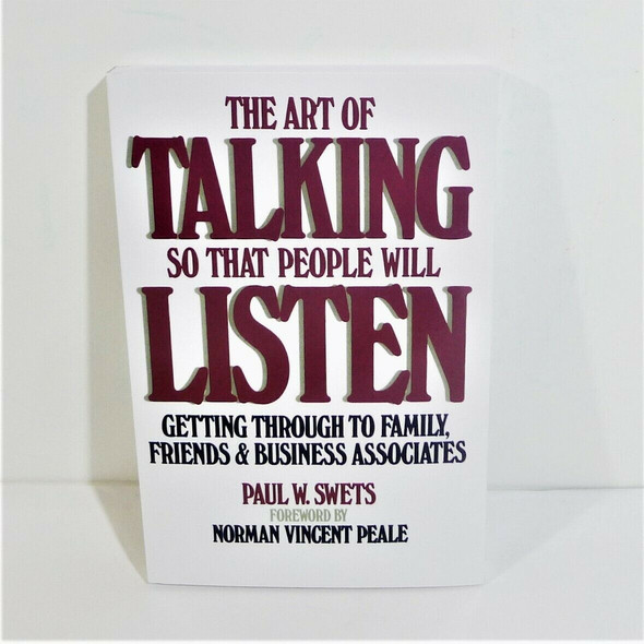 The Art of Talking So That People Will Listen by Paul W. Swets Paperback Book