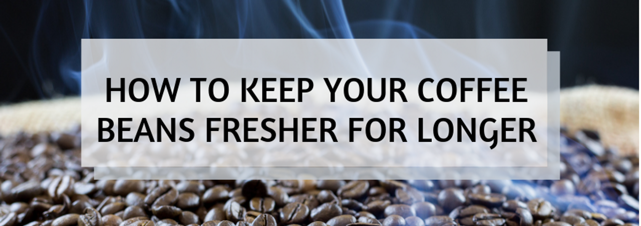 How to keep your coffee beans fresher for longer | Corner 1