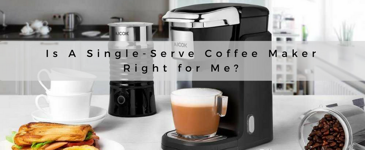 Is A Single-Serve Coffee Maker Right for You? | Corner One