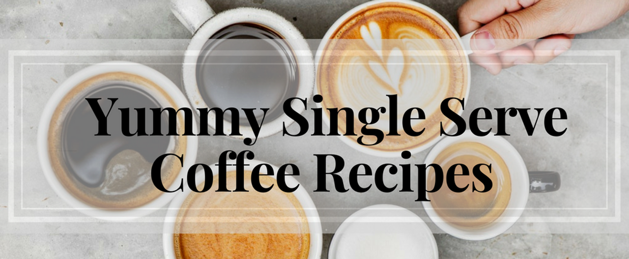 Yummy Single-Serve Coffee Recipes, You Have To Try At Home